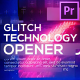 Technology Glitch Opener for Premiere Pro - VideoHive Item for Sale