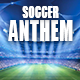 Soccer Football Anthem Intro Pack - AudioJungle Item for Sale
