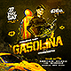 Gasolina Reggaeton Party Flyer - GraphicRiver Item for Sale