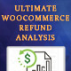 Ultimate WooCommerce Refund Analysis - CodeCanyon Item for Sale
