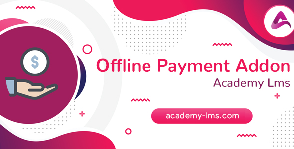 Codecanyon | Academy LMS Offline Payment Addon Free Download #1 free download Codecanyon | Academy LMS Offline Payment Addon Free Download #1 nulled Codecanyon | Academy LMS Offline Payment Addon Free Download #1