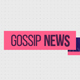 Gossip Show Opener - VideoHive Item for Sale