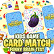 KIDS CARD MATCH UNITY FULL PROJECT + ADMOB + EASY RESKIN + 64BIT SUPPORT - CodeCanyon Item for Sale