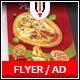 Pizza Flyer / Magazine AD - GraphicRiver Item for Sale