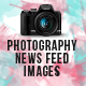 Photography Social Media News Feed Images Set - 05 Designs - GraphicRiver Item for Sale