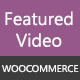 WooCommerce Product Featured Video Plugin - CodeCanyon Item for Sale