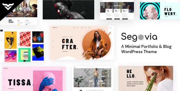 Segovia - A Minimal Portfolio And Blog WordPress Theme