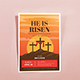 He is Risen Flyers Template - GraphicRiver Item for Sale