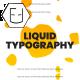 Fresh Liquid Typography - VideoHive Item for Sale