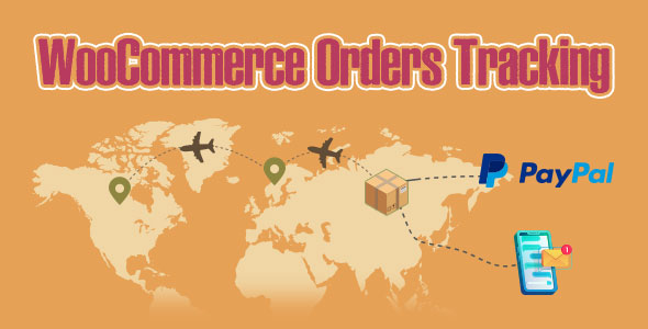 WooCommerce Orders Tracking – SMS – PayPal Tracking Autopilot Download