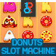 Full Donuts Slot Asset - GraphicRiver Item for Sale