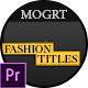 Fashion Titles MOGRT - VideoHive Item for Sale