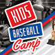 Baseball Kids Camp Social Media Template - GraphicRiver Item for Sale