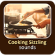 Cooking Sizzling Sounds