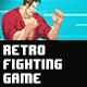 Retro Fighting Game v1.1 - VideoHive Item for Sale
