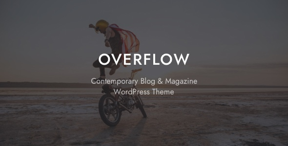 Overflow - Contemporary Blog & Magazine WordPress Theme