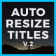 Auto-Resize Titles II - VideoHive Item for Sale