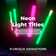 Neon Light Titles 5 - VideoHive Item for Sale