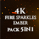 4K Original Fire Sparkles And Ember Pack 5in1 Loop Backgrounds - VideoHive Item for Sale