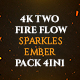 4K Two Fire Flow Sparkles And Ember Pack 4in1 Loop Backgrounds - VideoHive Item for Sale