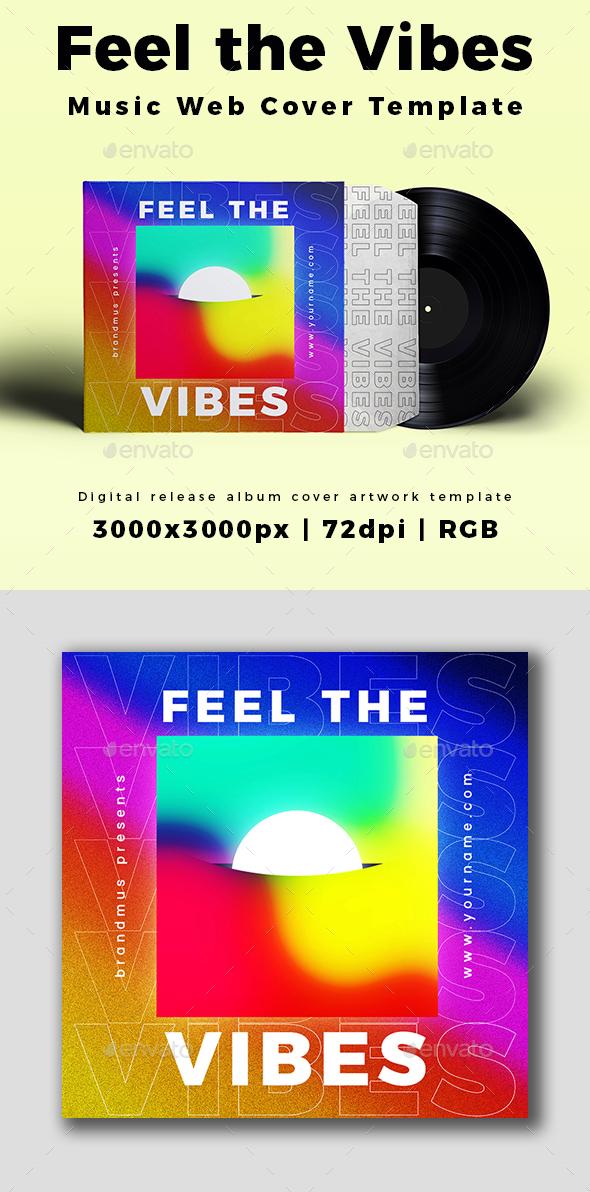 Feel the Vibes Music Album Cover Artwork Template