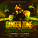 Danger Zone Party Flyer - GraphicRiver Item for Sale