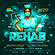 Rehab Party Flyer - GraphicRiver Item for Sale