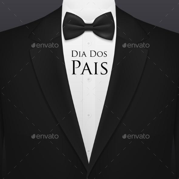 Dia Dos Pais Fathers Day Bow Tie, Tuxedo, Shirt
