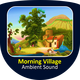 Morning Village Ambient Sound