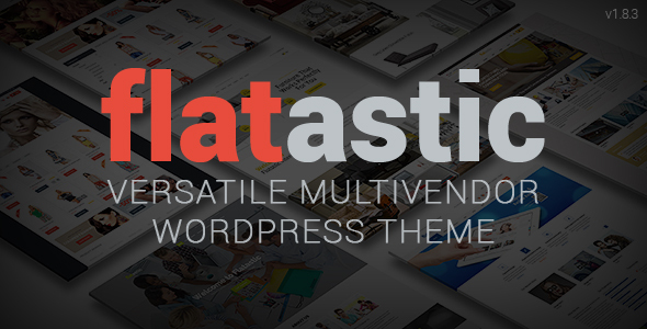 Flatastic - Versatile MultiVendor WordPress Theme