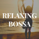 Relaxing Bossa