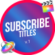 Subscribe Titles Pack   FCPX & Apple Motion - VideoHive Item for Sale