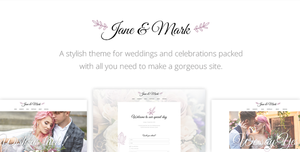 Jane & Mark - Wedding Theme