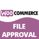 WooCommerce File Approval - CodeCanyon Item for Sale
