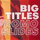 Big Titles Promo Slides - VideoHive Item for Sale