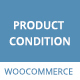 WooCommerce Product Condition Plugin - CodeCanyon Item for Sale
