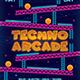 Techno Arcade New 5 Flyer Template