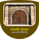 Castle Door Sounds