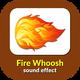 Fire Whoosh Sound
