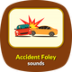 Accident Foley Sounds
