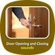 Door Opening and Closing Sounds
