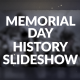 Memorial Day History Slideshow - VideoHive Item for Sale