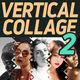 Vertical Collage 2 - GraphicRiver Item for Sale