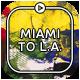 Miami To L.A.