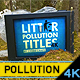 Environment Litter Pollution Video Mockup - VideoHive Item for Sale