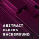 Abstract Blocks Background - VideoHive Item for Sale