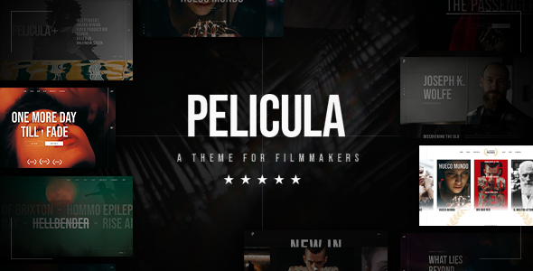 Pelicula – Video Production and Movie Theme Preview