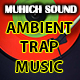 Ambient Trap Music - AudioJungle Item for Sale