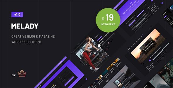Melady – Creative Blog & Magazine WordPress Theme Preview