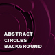 Abstract Circles Background - VideoHive Item for Sale